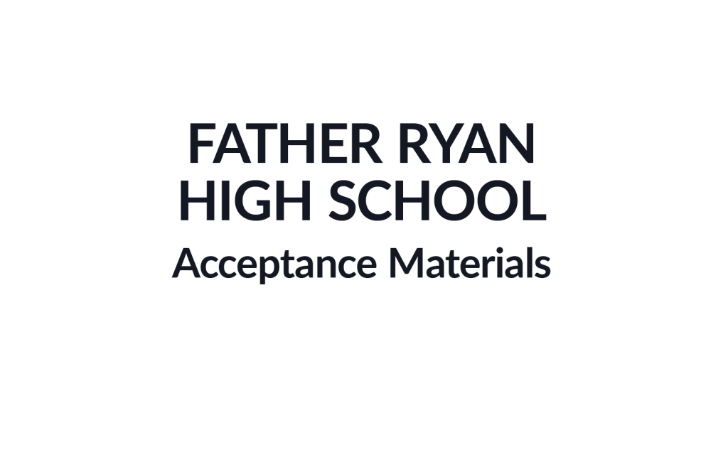 Father Ryan High School Admissions Acceptance Materials Burgundy Group Work Example
